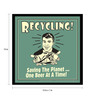 bCreative Paper & Fibre 13 x 1 x 13 Inch Recycling Saving The Planet One Beer At A Time Officially Licensed Framed Poster