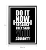 Lab No.4 - The Quotography Department Paper & PU Frame 12 x 1 x 17 Inch Do It Now Because They Said You Couldn't Gym Quote Framed Poster