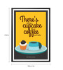 Lab No.4 - The Quotography Department Paper & PU 13 x 1 x 17.5 Inch Marie Williams Johnstone Coffee & Cake Shop Quote Wall Decor Framed Poster