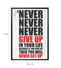 Lab No.4 - The Quotography Department Paper & PU Frame 13 x 1 x 17.5 Inch Never Give Up In Your Life Gym Motivational Quote Framed Poster
