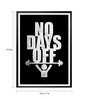 Lab No.4 - The Quotography Department Paper & PU Frame 13 x 1 x 17.5 Inch No Days Off Gym Daily Workout Motivating Print Framed Poster