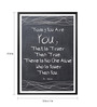 Lab No.4 - The Quotography Department Paper & PU Frame 13 x 1 x 17.5 Inch Today You Are You That Is Truer Than True Quote Framed Poster