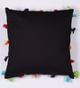 Lushomes Black Cotton 16 x 16 Inch Cushion Cover with Pom Pom