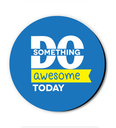 Seven Rays Do Something Awesome Today Fridge Magnet