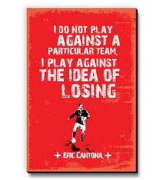 Seven Rays Red MDF Eric Cantona I Play Against The Idea Of Losing! Fridge Magnet