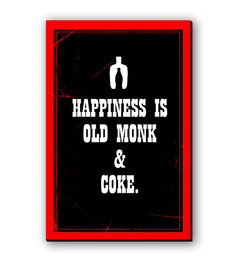 Seven Rays Happiness Is Old Monk & Coke Fridge Magnet