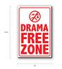 Seven Rays Red & White Fibre Board S Drama Free Zone Fridge Magnet