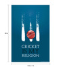 Seven Rays Paper 12 x 1 x 18 Inch Cricket Is My Religion Unframed Poster