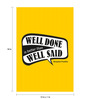 Seven Rays Paper 12 x 1 x 18 Inch Well Done, Well Said Unframed Poster