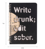 The Upcycle Project Black Vinyl 'Write Drunk Edit Sober' Notebook