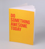 Thinkpot Multicolor Paper Do Something Awesome Today Notebook