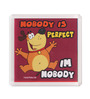 Thoughtroad Multicolour Plastic & Paper Nobody Is Perfect Fridge Magnet
