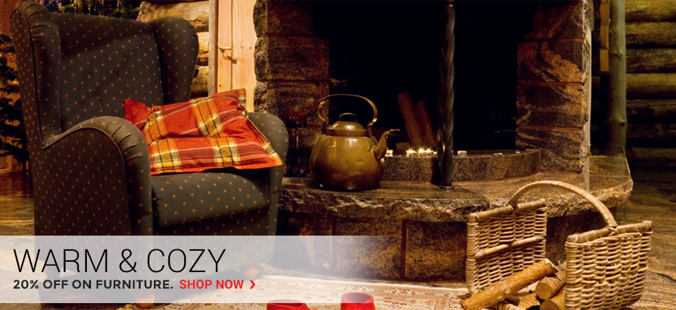 Warm & Cozy | 20% Off on Furniture
