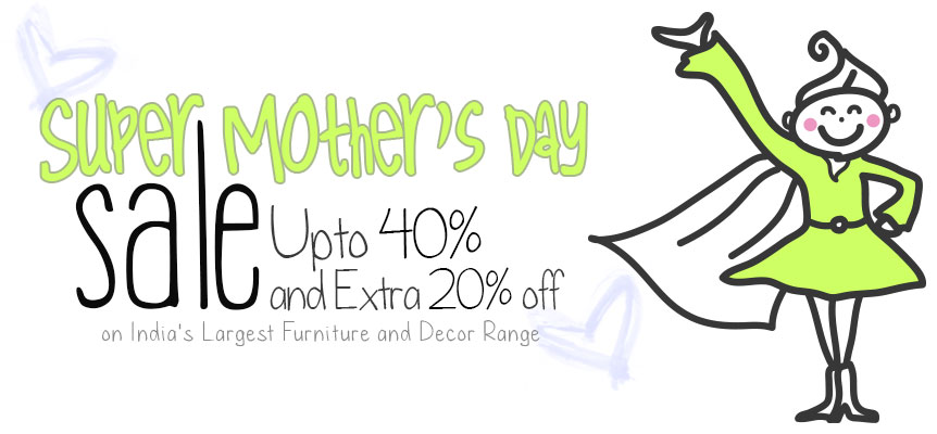 Super Mother's Day Sale UPTO 40% AND EXTRA 20% OFF